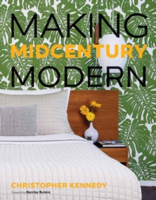 Making Midcentury Modern, Hardback Book