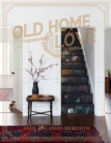 Old Home Love, Hardback Book