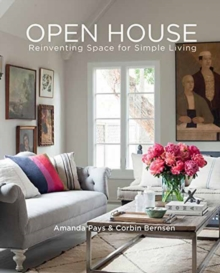 Open House : Reinventing Space for Simple Living, Hardback Book