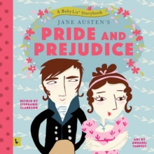 Pride and Prejudice : A Babylit Storybook, Board book Book