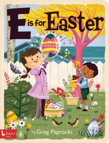E is for Easter, Board book Book