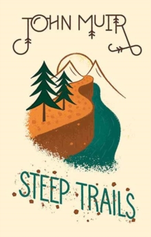 Steep Trails, Hardback Book