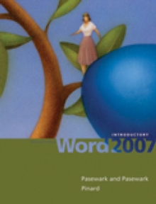 Microsoft Office Word 2007 : Introductory, Spiral bound Book