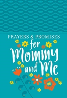 Prayers & Promises for Mommy and Me, Book Book