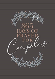 365 Days of Prayer for Couples : Daily Prayer Devotional, Book Book