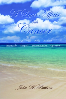 A Love Affair with Cancer, Paperback Book