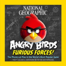 Angry Birds Furious Force : The Physics at Play in the World's Most Popular Game, Paperback / softback Book