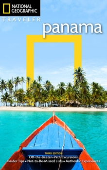 National Geographic Traveler: Panama, 3rd Edition, Paperback / softback Book