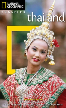 National Geographic Traveler: Thailand, 4th Edition, Paperback / softback Book