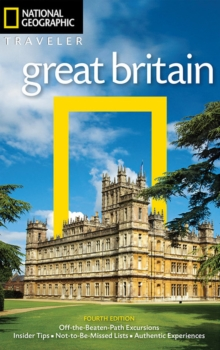 National Geographic Traveler: Great Britain, 4th Edition, Paperback Book