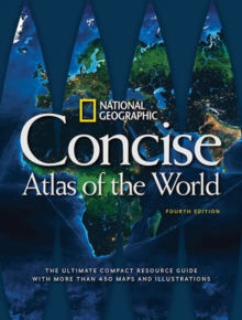 National Geographic Concise Atlas Of The World, 4th Edition, Paperback Book