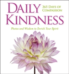 Daily Kindness: 365 Days of Compassion, Hardback Book