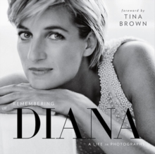 Remembering Diana: A Life in Photographs, Hardback Book