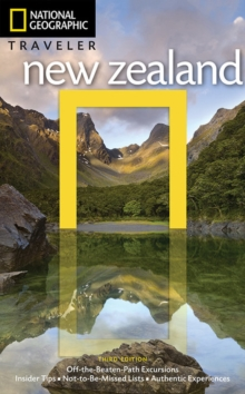 National Geographic Traveler: New Zealand 3rd Ed, Paperback Book
