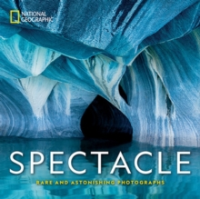 Spectacle : Photographs of the Astonishing, Hardback Book