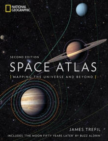 Space Atlas : Mapping the Universe and Beyond, Hardback Book