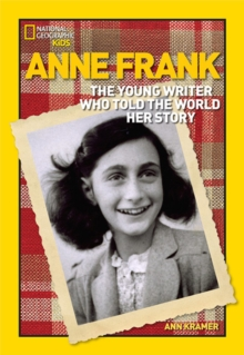 Anne Frank : The Young Writer Who Told the World Her Story, Hardback Book