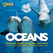 Oceans : Dolphins, Sharks, Penguins, and More!, Hardback Book