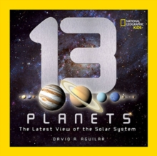 13 Planets : The Latest View of the Solar System, Hardback Book
