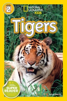 National Geographic Kids Readers: Tigers, Paperback Book