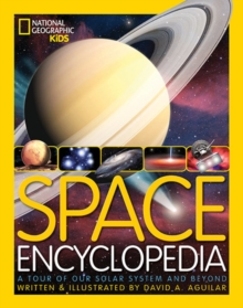 Space Encyclopedia : A Tour of Our Solar System and Beyond, Hardback Book