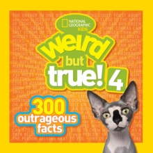 Weird But True! 4 : 300 Outrageous Facts, Paperback Book