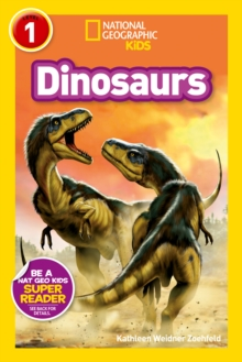 National Geographic Kids Readers: Dinosaurs, Paperback Book