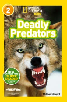 National Geographic Kids Readers: Deadly Predators, Paperback Book