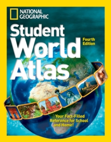 National Geographic Student World Atlas Fourth Edition, Paperback Book