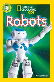 National Geographic Kids Readers: Robots, Paperback / softback Book