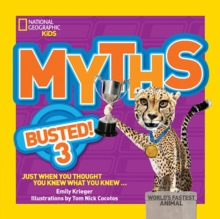 Myths Busted! 3 : Just When You Thought You Knew What You Knew, Paperback Book