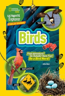 Ultimate Explorer Field Guide: Birds, Paperback / softback Book
