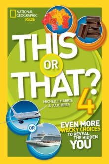 This or That? 4 : Even More Wacky Choices to Reveal the Hidden You, Paperback Book