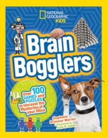 Brain Bogglers : Over 100 Games and Puzzles to Reveal the Mysteries of Your Mind, Paperback Book