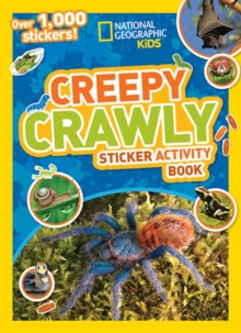 Creepy Crawly Sticker Activity Book : Over 1,000 Stickers!, Paperback Book