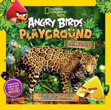 Angry Birds Playground: Rain Forest : A Forest Floor to Treetop Adventure, Paperback Book