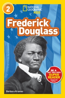 National Geographic Kids Readers: Frederick Douglass, Paperback Book