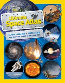 National Geographic Kids Ultimate Space Atlas, Paperback / softback Book