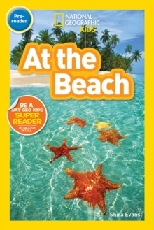 National Geographic Kids Readers: At the Beach, Paperback Book
