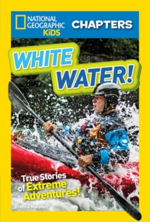 National Geographic Kids Chapters: White Water, Paperback / softback Book