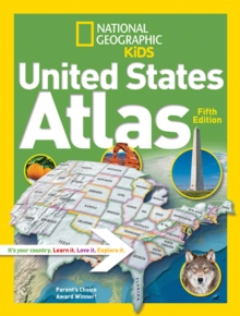 National Geographic Kids United States Atlas, Paperback / softback Book
