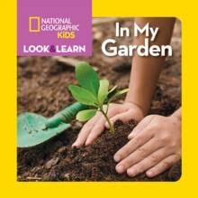 Look and Learn: In My Garden, Board book Book