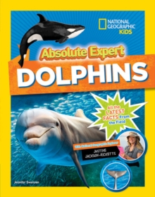 Absolute Expert: Dolphins, Hardback Book