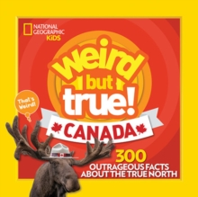 Weird But True Canada, Paperback / softback Book