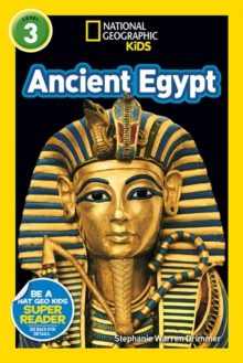 National Geographic Kids Readers: Ancient Egypt, Paperback Book