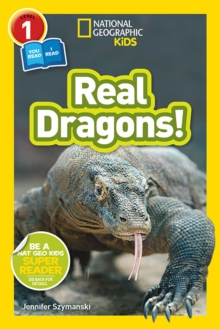 National Geographic Kids Readers: Real Dragons, Paperback / softback Book