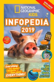 National Geographic Kids Infopedia 2019, Paperback / softback Book