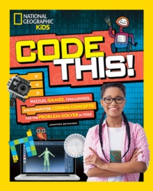 Code This! : Puzzles, Games, and Challenges for the Creative Coder in You, Paperback / softback Book