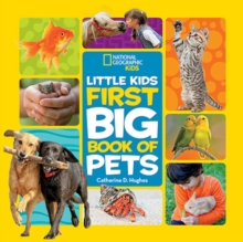 Little Kids First Big Book of Pets, Hardback Book