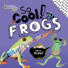 So Cool: Frogs, Hardback Book